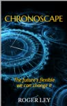 CHRONOSCAPE: The future is flexible we can change it