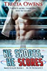 He Shoots, He Scores (Skate to Love, #1)