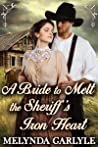 A Bride to Melt the Sheriff's Iron Heart