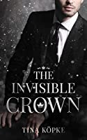 The Invisible Crown: New Adult