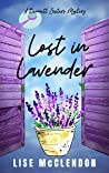 Lost in Lavender (Bennett Sisters Mysteries Book 13)