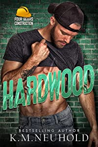 Hardwood (Four Bears Construction, #3)