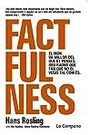 Factfulness (edició en català): El món va millor del que et penses. Deu raons que fan que no el vegis tal com és (Catalan Edition)