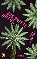 Das dritte Hotel: Roman