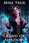 King of Shadows (Shadow Rogue, #3)