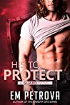 His to Protect (The Guard, #3)