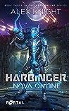 Harbinger (Nova Online #3)