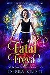 Fatal Freya (Gifted Girls, #5)