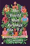 The World That Belongs To Us by Aditi Angiras