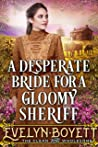 A Desperate Bride For A Gloomy Sheriff