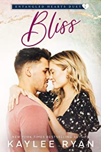 Bliss (Entangled Hearts Duet, #2)