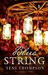Blue String (Blue Mountain #4)