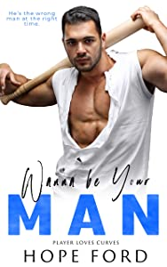 Wanna Be Your Man (Player Loves Curves, #4)