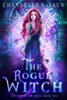The Rogue Witch (The Coven: Fae Magic, #2)