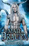 To Mate A Dragon (Venys Needs Men; Tropical Dragons, #2)