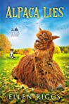 Alpaca Lies (Bought-the-Farm Mystery Book 5)