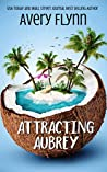 Attracting Aubrey (Gone Wild #3)