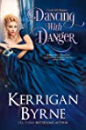 Dancing With Danger (Goode Girls, #3)