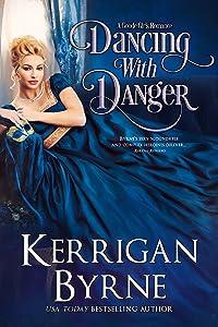 Dancing With Danger (Goode Girls, #3)