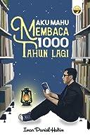 Aku Mahu Membaca 1000 Tahun Lagi