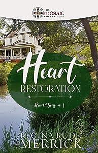 Heart Restoration (RenoVations #1)