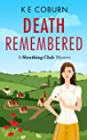 Death Remembered: A Sleuthing Club Mystery (Book 1)