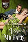 The Matter of a Marquess  (The Duke's Bastards, #3)
