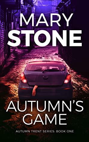 Autumn's Game (Autumn Trent, #1)