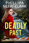 Deadly Past (Charlotte Dean Mysteries #4)