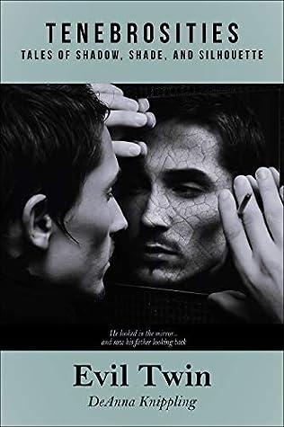 Evil Twin (Tenebrosities Book 1)