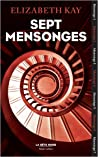 Sept mensonges by Elisabeth Kay