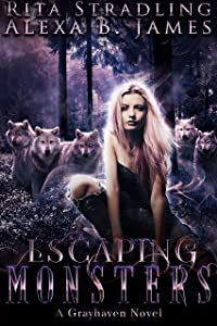 Escaping Monsters (Grayhaven #1)