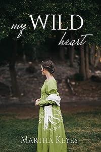 My Wild Heart (Regency Shakespeare, #2)