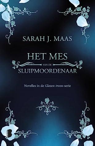 Het mes van de sluipmoordenaar by Sarah J. Maas