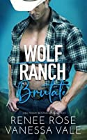 Brutale (Wolf Ranch #1)