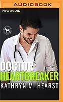 Doctor Heartbreaker (A Hero Club Novel)