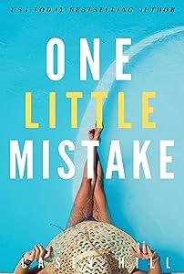 One Little Mistake: An addictive summer 2020 vacation suspense novel (Reilly Steel Book 1)