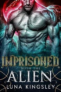 Imprisoned with the Alien (Roh'ilian Warrior #3)