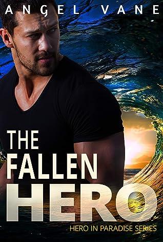 The Fallen Hero (Hero in Paradise Book 3)