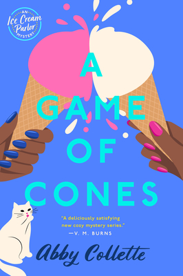 A Game of Cones (An Ice Cream Parlor Mystery #2)
