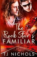 The Rock Star's Familiar