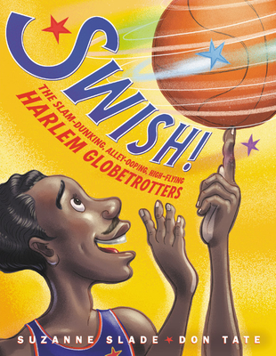 Swish! by Suzanne Slade
