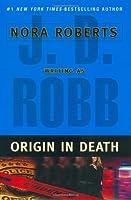 Origin in Death (In Death, #21)