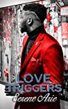 Love Triggers: Kente & Sanala