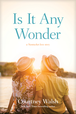 Is It Any Wonder (Nantucket Love Story #2)