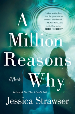 A Million Reasons Why: A Novel