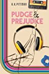 Pudge and Prejudice by A.K.  Pittman
