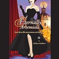 Eternally Artemesia
