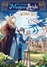 The Ancient Magus' Bride: Wizard's Blue, Vol. 1