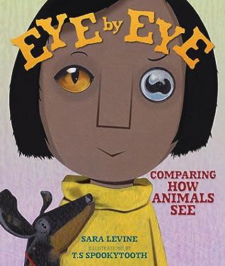 Eye by Eye by Sara   Levine